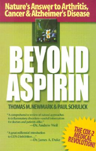 Beyond Aspirin