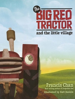 Big Red Tractor & the Littlevillage