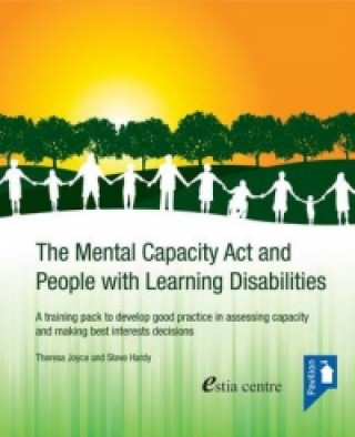 Mental Capacity Act and People with Learning Disabilities