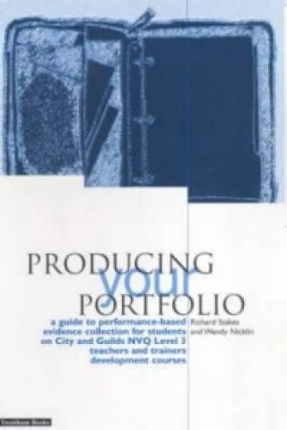 Producing Your Portfolio