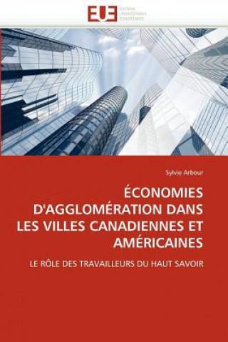 Carte conomies d'Agglom ration Dans Les Villes Canadiennes Et Am ricaines Sylvie Arbour
