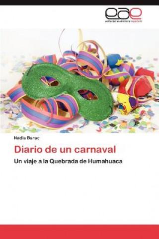 Carte Diario de Un Carnaval Nadia Barac