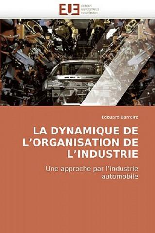Carte Dynamique de L Organisation de L Industrie Edouard Barreiro