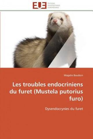 Carte Les Troubles Endocriniens Du Furet (Mustela Putorius Furo) Magalie Baudoin