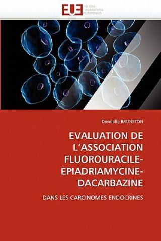 Carte Evaluation de l''association Fluorouracile-Epiadriamycine-Dacarbazine Domitille Bruneton
