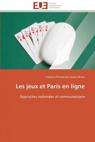 Carte Les jeux et Paris en ligne François-Philippe De Casalta Bravo