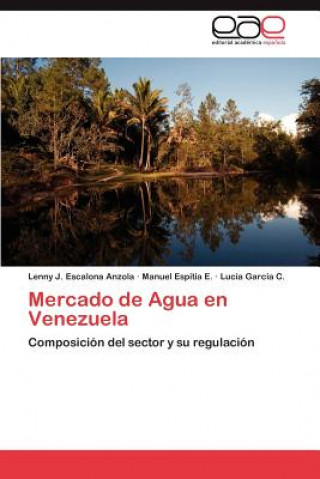 Carte Mercado de Agua En Venezuela Lenny J. Escalona Anzola