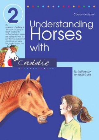 Understanding Horses with Caddie
