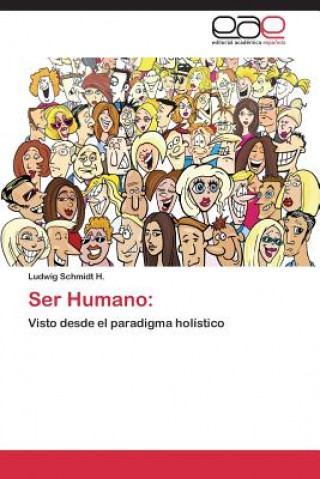 Carte Ser Humano Ludwig Schmidt H.