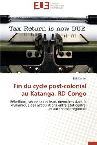 Carte Fin Du Cycle Post-Colonial Au Katanga, Rd Congo Erik Kennes