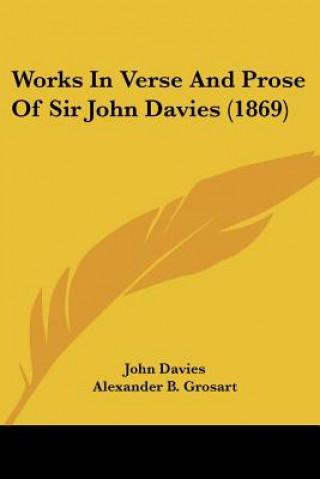 Works In Verse And Prose Of Sir John Davies (1869)