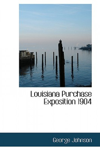 Louisiana Purchase Exposition 1904