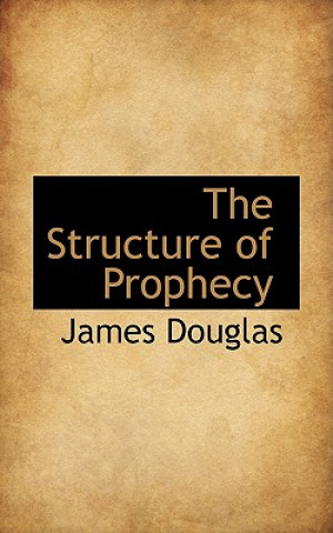 Structure of Prophecy