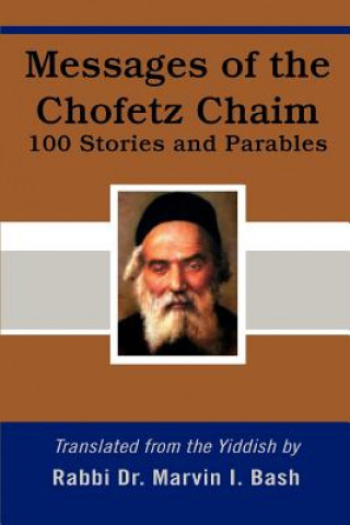 Messages of the Chofetz Chaim