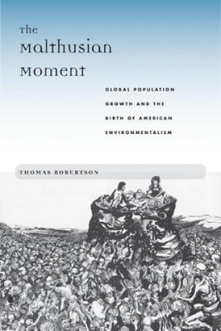 Malthusian Moment