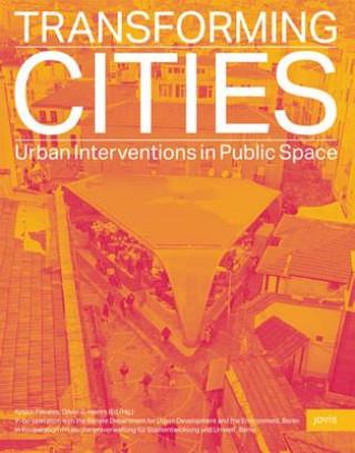 Transforming Cities