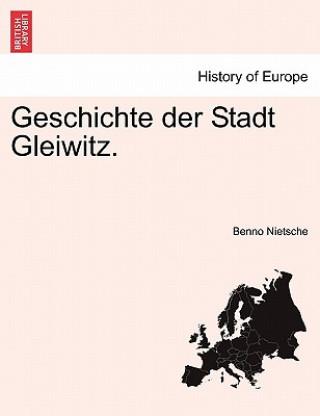 Geschichte Der Stadt Gleiwitz.