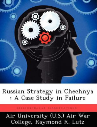 Russian Strategy in Chechnya
