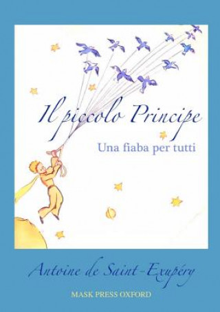 Könyv Piccolo Principe Antoine de Saint Exupéry