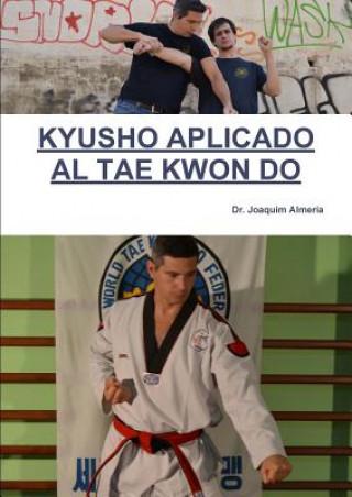 Carte Kyusho Aplicado Al Tae Kwon Do Dr Joaquim Almeria