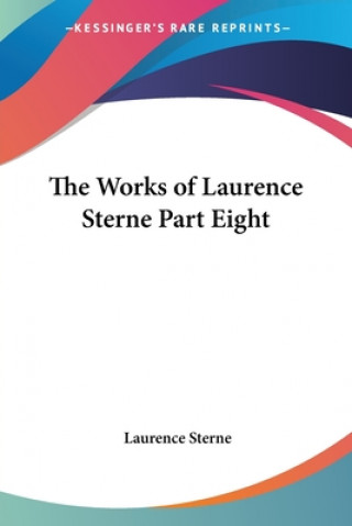 Works of Laurence Sterne Part Eight