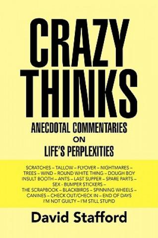 Crazy Thinks