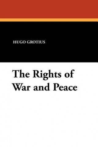 Rights of War and Peace