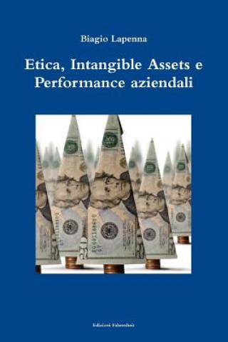 Carte Etica, Intangible Assets e Performance aziendali Biagio Lapenna