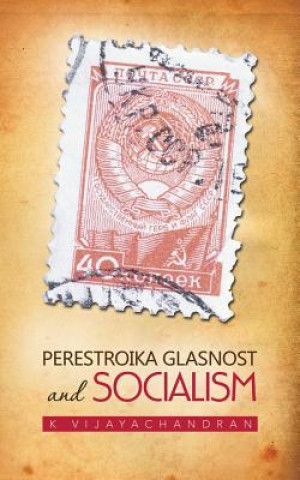 Perestroika Glasnost and Socialism