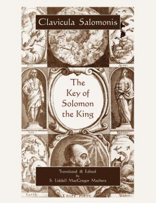 Key of Solomon the King (Clavicula Salomonis)