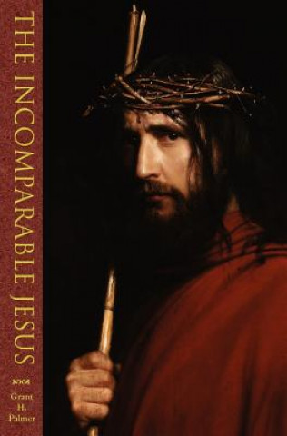 Incomparable Jesus