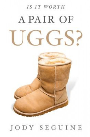 Is It Worth a Pair of Uggs?