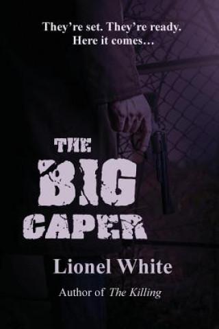 Big Caper