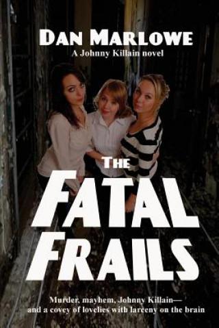 Fatal Frails