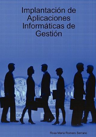 Carte Implantacion De Aplicaciones Informaticas De Gestion Rosa Maria Romero Serrano
