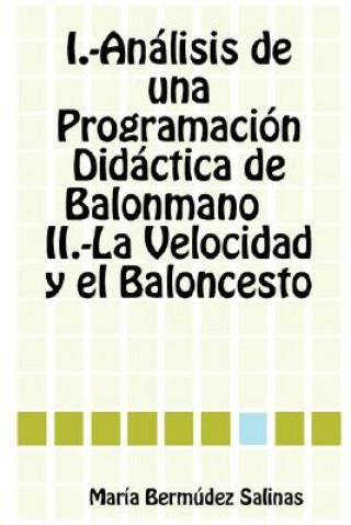 Carte Analisis De Una Programacion Didactica De Balonmano La Velocidad Y El Baloncesto Maria Bermudez Salinas