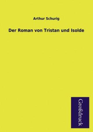 Roman Von Tristan Und Isolde
