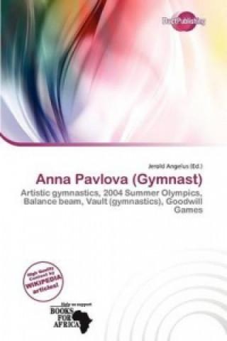 Anna Pavlova (Gymnast)