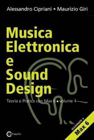 Carte Musica Elettronica E Sound Design - Teoria E Pratica Con Max E Msp - Volume 1 (Seconda Edizione) Maurizio Giri