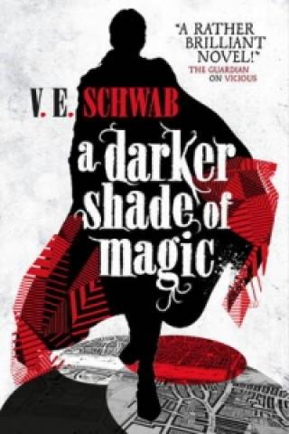 Carte Darker Shade of Magic V. E. Schwab