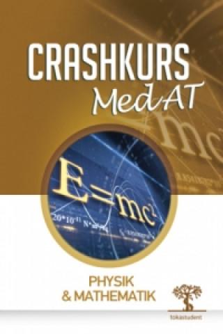Könyv Crashkurs MedAT - Physik & Mathematik Markus Polanz