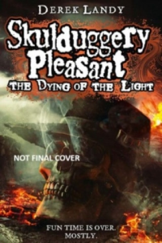 Skulduggery Pleasant - The Dying of the Light
