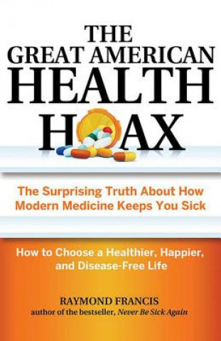 Great American Health Hoax