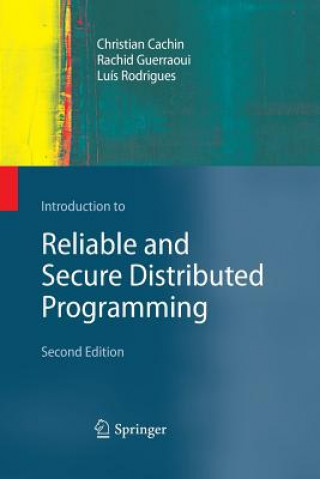 Carte Introduction to Reliable and Secure Distributed Programming Christian Cachin
