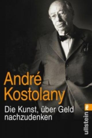 Carte Die Kunst, über Geld nachzudenken André Kostolany