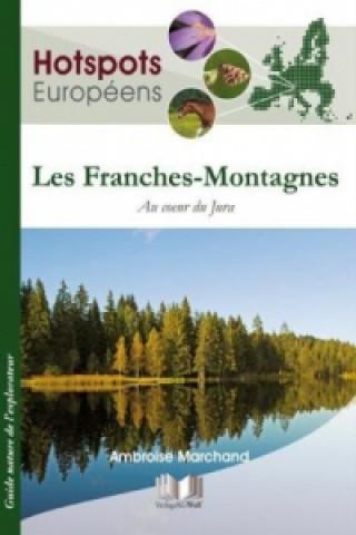 Carte Hotspots Européens, Les Franches-Montagnes Ambroise Marchand