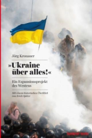 Ukraine über alles!