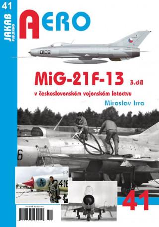 MiG-21F-13 v československém vojenském letectvu 3. díl