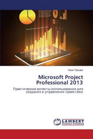 Carte Microsoft Project Professional 2013 Treshchev Ivan