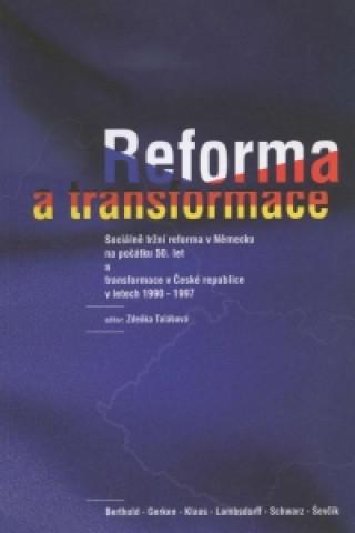 Reforma a transformace